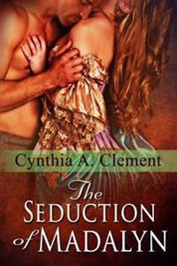 The Seduction of Madalyn