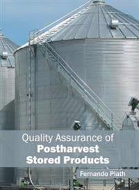 Quality Assurance of Postharvest Stored Products