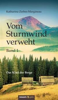 Vom Sturmwind Verweht - Band 1