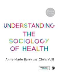 Understanding the Sociology of Health