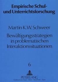 Bewaeltigungsstrategien in Problematischen Interaktionssituationen