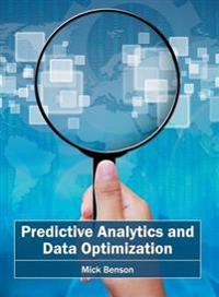 Predictive Analytics and Data Optimization