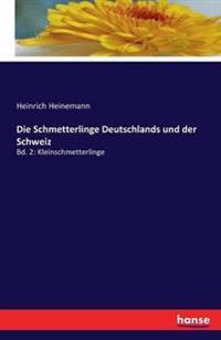 Die Schmetterlinge Deutschlands Und Der Schweiz