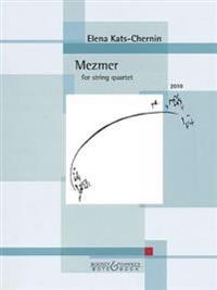 Mezmer (2010): For String Quartet