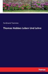 Thomas Hobbes Leben Und Lehre