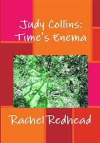 Judy Collins: Time's Enema