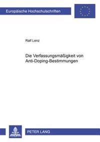 Die Verfassungsmaeßigkeit Von Anti-Doping-Bestimmungen