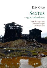 Sextus - og de skjulte skatter - Eiliv Grue | Inprintwriters.org