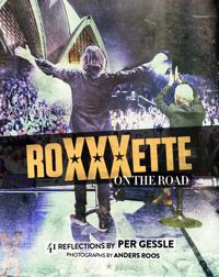 Roxette - Roxxxette on the road