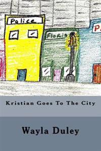 Kristian Goes to the City