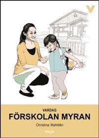 Vardag - Förskolan Myran (Bok + Ljudbok)
