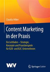 Content Marketing in Der Praxis + Ereference