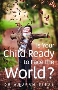 Is Your Child Ready to Face the World?