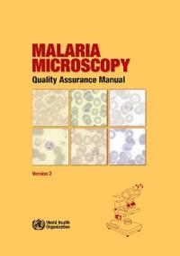 Malaria Microscopy Quality Assurance Manual