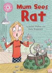 Reading champion: mum sees rat - independent reading pink 1a