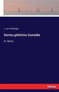 Dantes Gottliche Comodie