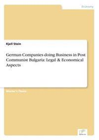 German Companies Doing Business in Post Communist Bulgaria