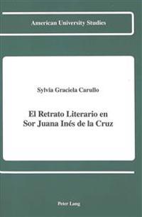 El Retrato Literario En Sor Juana Ines De LA Cruz