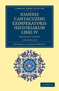 Ioannis Cantacuzeni Eximperatoris Historiarum Libri IV