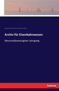 Archiv Fur Eisenbahnwesen