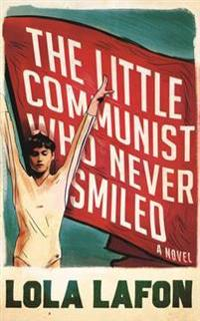 Little Communist Who Never Smiled