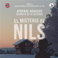 El Misterio de Nils. Parte 1 - Curso de Noruego Para Principiantes. Aprende Noruego. Disfruta de la Historia.