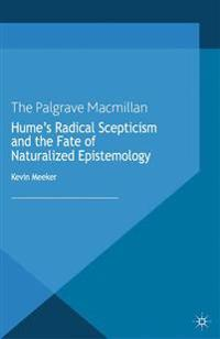 Hume's Radical Scepticism and the Fate of Naturalized Epistemology