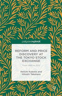 Reform and Price Discovery at the Tokyo Stock Exchange