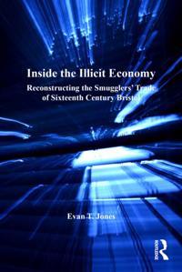 Inside the Illicit Economy