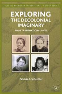 Exploring the Decolonial Imaginary