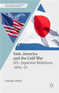 Sato, America and the Cold War