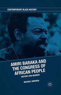 Amiri Baraka and the Congress of African People