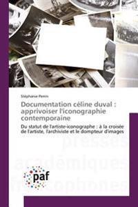 Documentation céline duval : apprivoiser l'iconographie contemporaine
