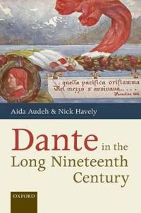 Dante in the Long Nineteenth Century