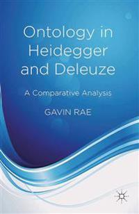 Ontology in Heidegger and Deleuze