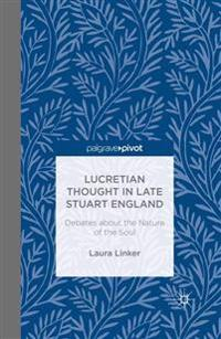 Lucretian Thought in Late Stuart England