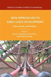 New Approaches to Early Child Development