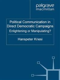 Political Communication in Direct Democratic Campaigns