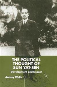 The Political Thought of Sun Yat-sen