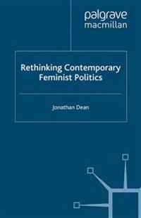 Rethinking Contemporary Feminist Politics