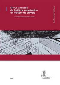 Revue Annuelle Du Traite de Cooperation En Matiere de Brevets - 2015
