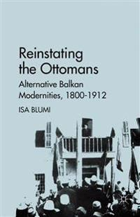 Reinstating the Ottomans