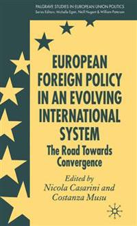 European Foreign Policy in an Evolving International System