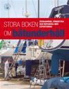 Stora boken om båtunderhåll