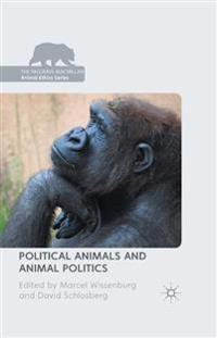 Political Animals and Animal Politics