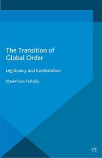 The Transition of Global Order