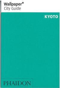 Wallpaper City Guide Kyoto