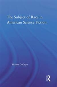 Subject of Race in American Science Fiction