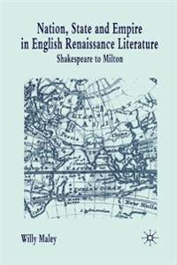 Nation, State and Empire in English Renaissance Literature