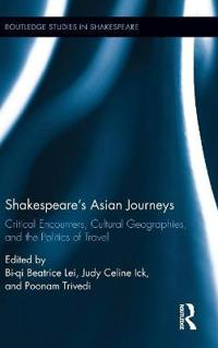 Shakespeare's Asian Journeys